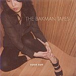 Susie Suh The Bakman Tapes