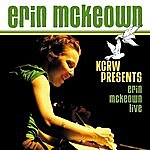 Erin McKeown Kcrw Presents Erin Mckeown Live - Ep