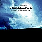 D-Nox & Beckers Distance Remixes: Part Two