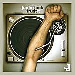 Junior Jack Trust It - Single