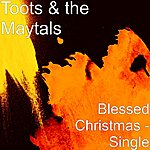 Toots & The Maytals Blessed Christmas - Single