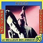Paco Best Of Paco Collector (Le Meilleur Des Années 80)