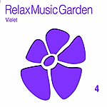 Scilla & Cariddi Relax Music Garden, Vol. 4 (Violet)