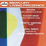 Henryk Szeryng Brahms: Violin Concerto / Khachaturian: Violin Concerto