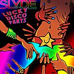 Slyde Lucky Disco Pants (Slyde Breaks Mix)