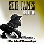 Skip James Hard Luck