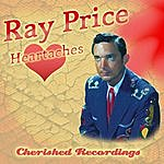 Ray Price Heartaches