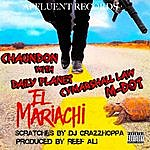 Chaundon El Mariachi (Featuring Dp)