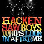 Hackensaw Boys Who's Looking After Me? - EP
