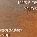 Toots & The Maytals Happy Christmas - Single