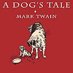 Mark Twain A Dog's Tale - Ep