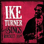 Ike Turner Ike Turner Sings Rocket 88