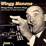 Wingy Manone Wingy Sings, Manone Plays - Isle Of Capri & Other Great Hits