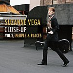 Suzanne Vega Close-Up Vol.2, People & Places