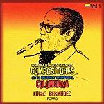 Lucho Bermúdez Homenaje A Los Grandes Compositores De La Música Tropical Colombiana Volume 1