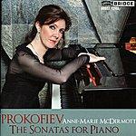 Anne-Marie McDermott Prokofiev: The Sonatas For Piano
