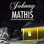 Johnny Mathis Christmas Feelings (Johnny Mathis Sings His Favorite Christmas Songs)