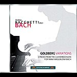 Andrea Bacchetti Bach: Goldberg Variations - 5 Pieces From The Clavierbuchlein For Anna Magdalena Bach