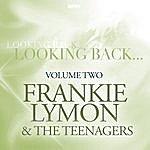 Frankie Lymon & The Teenagers Looking Back, Volume 2