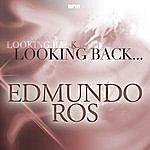 Edmundo Ros Looking Back