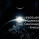 Jacquescoley Palace Gardens (Feat. Graphium) - Single