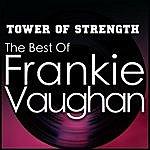 Frankie Vaughan Tower Of Strength - The Best Of Frankie Vaughan