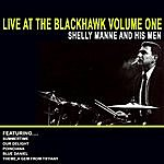 Shelly Manne & His Men Live At The Blackhawk Volume One