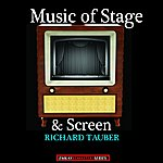 Richard Tauber Richard Tauber: Music Of Stage And Screen (No. 2) (Remastered)