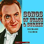 Richard Tauber Richard Tauber: Songs Of Stage And Screen (Remastered)