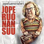 Jope Ruonansuu Jopetusministeri