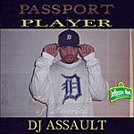 DJ Assault Passport Player