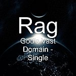 Rag God's Vast Domain - Single