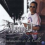 Jay D 'El Bandido' Sentimientos De La Calle