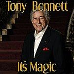 Tony Bennett It's Magic