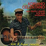 Adriano Celentano Adriano Celentano Con Giulio Libano E La Sua Orchestra (Con 2 Bonus Tracks)
