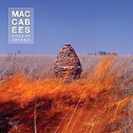 The Maccabees Given To The Wild (Album Sampler)