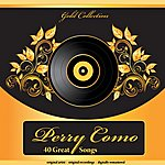 Perry Como Gold Collection (40 Great Songs)