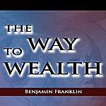 Benjamin Franklin The Way To Wealth - Single