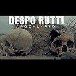 Despo' Rutti Apocalypto