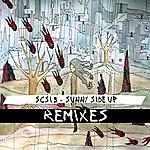 SCSI-9 Sunny Side Up Remixes