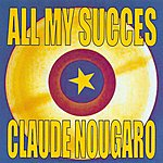 Claude Nougaro All My Succes - Claude Nougaro