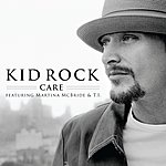 Kid Rock Care (Feat. Martina Mcbride & T.I.)