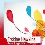 Erskine Hawkins Jazz Legends