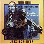 Johnny Hodges Jazz For Ever (1937-1939)