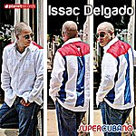 Issac Delgado Supercubano