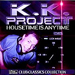 K.K. Project Housetime Is Anytime