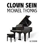 Michael Thomas Quintet Clown Sein