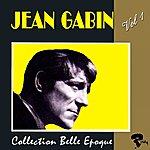 Jean Gabin Jean Gabin: Collection Belle Époque, Vol. 1