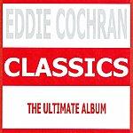 Eddie Cochran Classics - Eddie Cochran