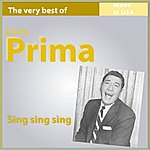 Louis Prima Sing Sing Sing (The Very Best Of Prima)